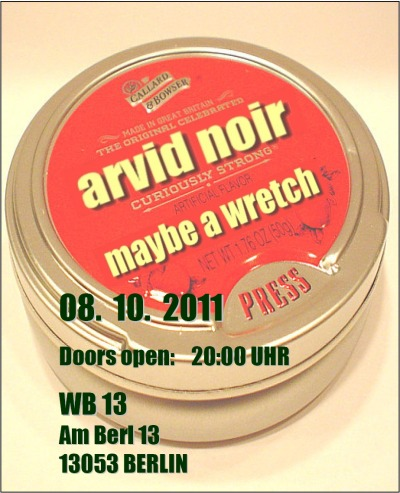 Konzertflyer Arvid Noir und Maybe a Wretch